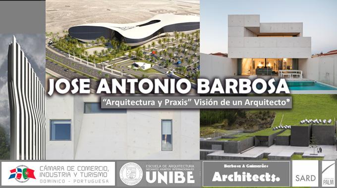 José Antonio Barbosa, Visión De Un Arquitecto