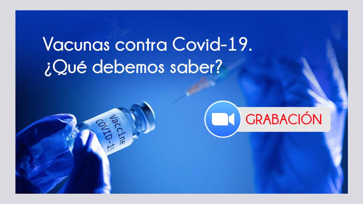 ¿Vacunas Contra COVID- Que Debemos Conocer?